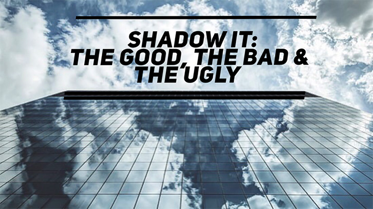 Shadow IT – All you need to know